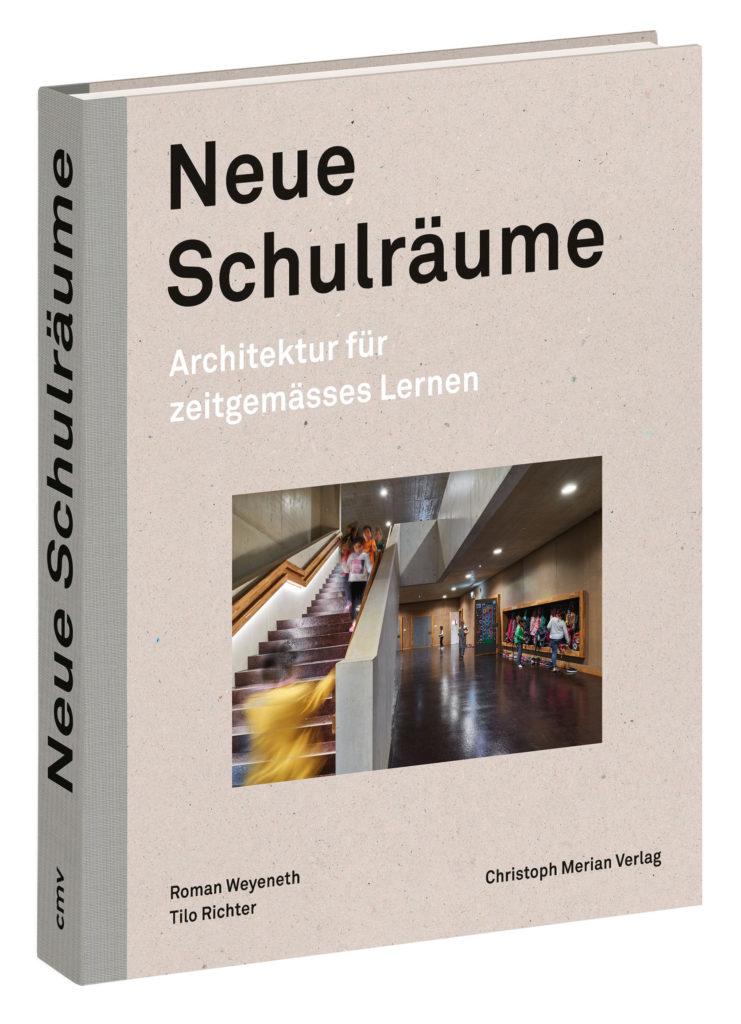 Neue Schulräume © Christoph Merian Verlag, Basel