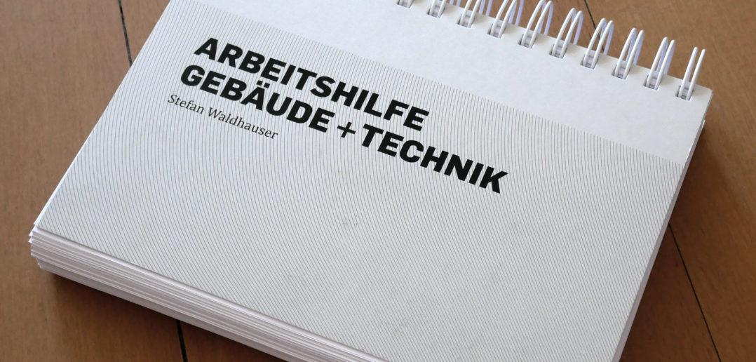 Arbeitshilfe Gebäude + Technik © Architektur Basel