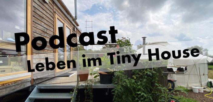 Podcast: Tiny House: Leben auf wenig Fläche