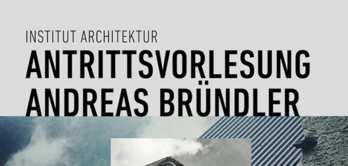 Antrittsvorlesung Andreas Bründler, FHNW-Campus Muttenz, 30.09.20, 17:00